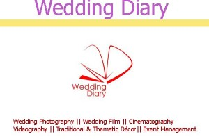 Wedding Diary : Wedding Photography || Wedding Film || Cinematography || Videography || Traditional & Thematic Décor|| Event Management
