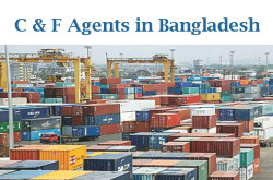 C & F Agents in Bangladesh