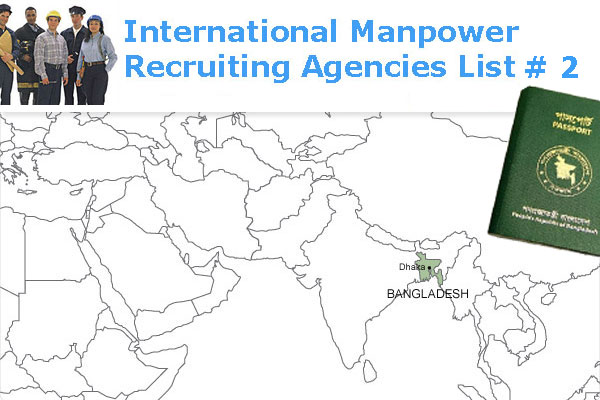 Bangladesh International Manpower Recruiting Agencies List # 2