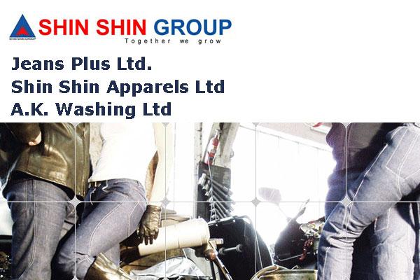 Shin Shin Group : Shin Shin Apparels Ltd and Jeans Plus Ltd