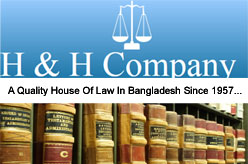 H & H Company - Bangladeshi Law Firm, Barrister & Advocates